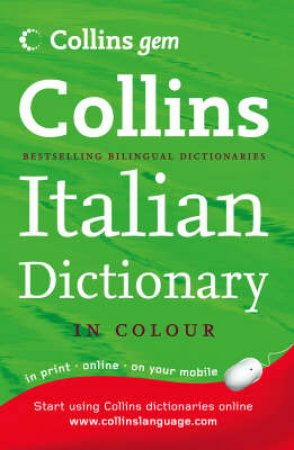 Collins Gem: Italian Dictionary - 7 Ed by Various