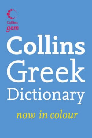 Collins Gem Greek Dictionary by Collins
