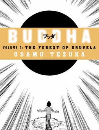 The Forest Of Uruvela by Osamu Tezuka