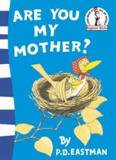 Dr Seuss Beginner Books Are You My Mother