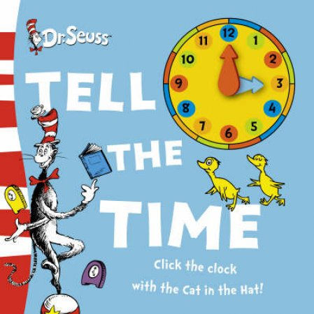 Dr Seuss Tell The Time by Dr Seuss