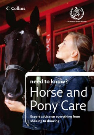 Collins Need to Know?: Horse and Pony Care by British Horse Society