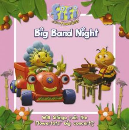 Fifi and the Flowertots - Big Band Night by Various