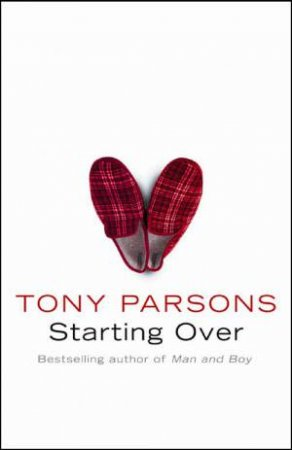 Starting Over Abridged 3/230 by Tony Parsons