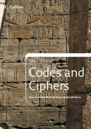 Collins Need To Know Codes And Ciphers by Unknown