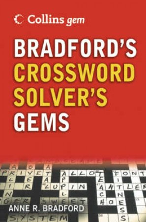 Collins Gem Bradford's Crossword Solver's Dictionary by Anne R Bradford
