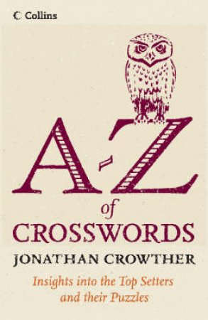 Collins A-Z of Crosswords by Jonathan Crowther