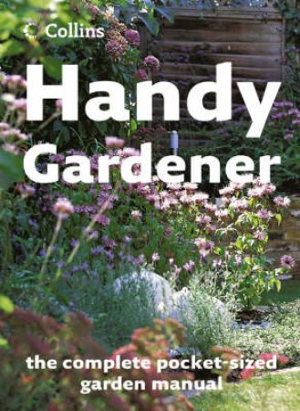 Collins: Handy Gardener by Various