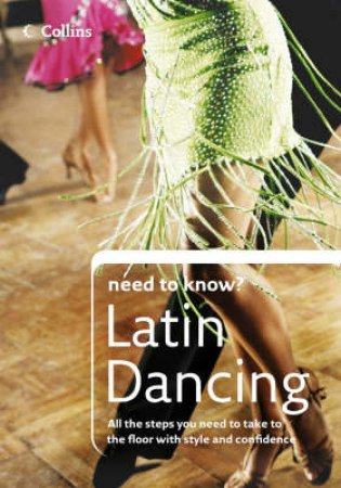 Collins Need to Know?: Latin Dancing by Lyndon Wainwright