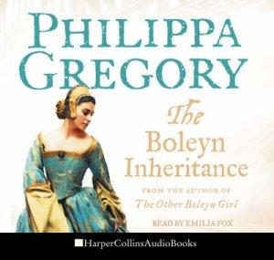 The Boleyn Inheritance Abridged by Philippa Gregory