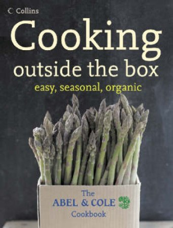 Cooking Outside the Box by Keith Abel