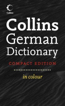 Collins Compact German Dictionary by Collins