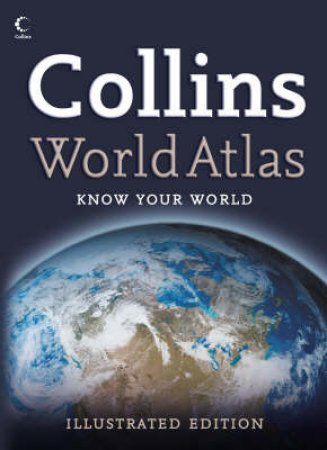 Collins World Atlas: Illustrated Edition by None