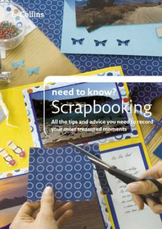 Collins Need To Know?: Scrapbooking by Yvonne Worth