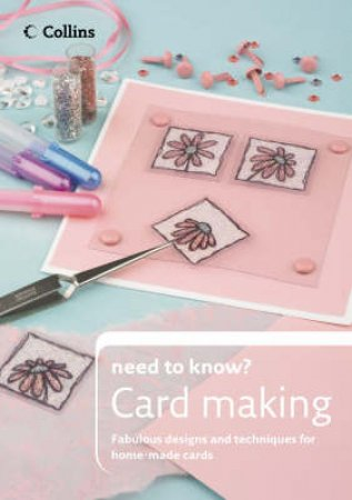 Collins Need to Know?: Card Making by Laura Hines