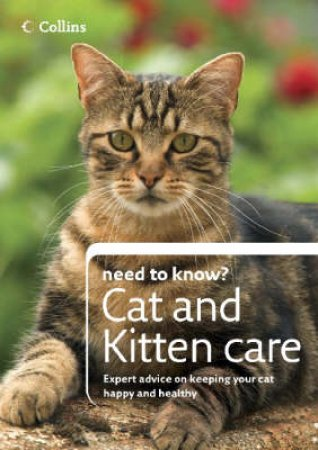 Collins Need To Know?: Cat And Kitten Care by Unknown