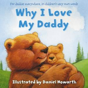 Why I Love My Daddy by Various