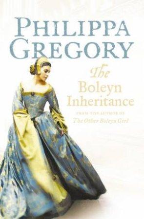 The Boleyn Inheritance by Philippa Gregory