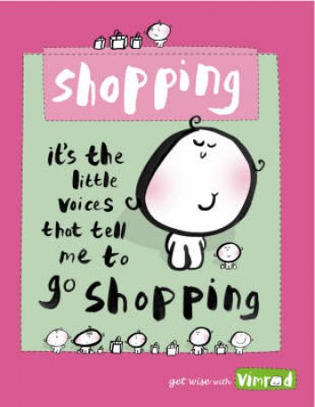 Vimrod: Shopping by Lisa Swerling & Ralph Lazar