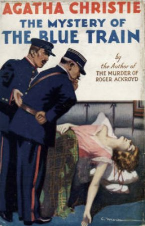 The Mystery Of The Blue Train: Poirot Fascimile Edition by Agatha Christie