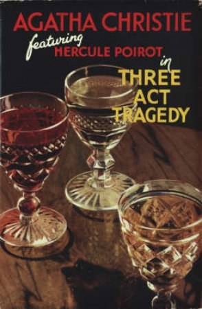 Three Act Tragedy: Poirot Facsimile Edition by Agatha Christie