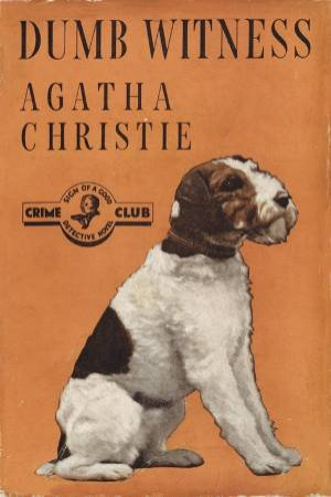 Dumb Witness: Poirot by Agatha Christie