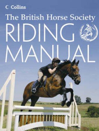 British Horse Society Riding Manual by Margaret Linington-Payne