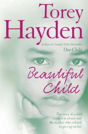 Beautiful Child by Torey Hayden