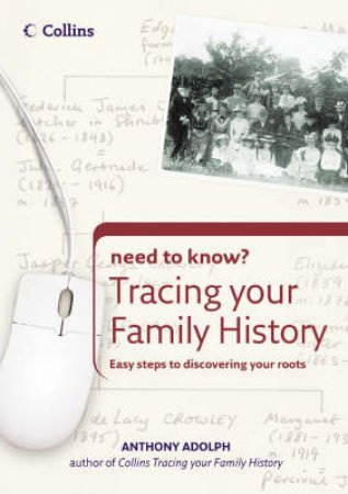 Collins Need To Know?: Tracing Your Family History by Anthony Adolph