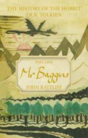 Mr Baggins by John Ratcliff