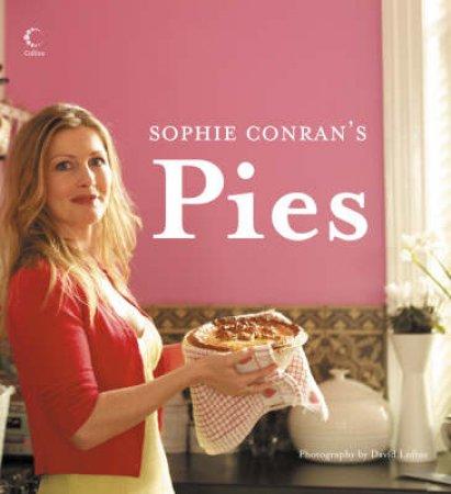 Sophie Conran's Pies by Sophie Conran