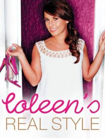Coleen's Real Style by Coleen McLoughlin