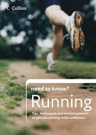 Collins Need To Know?: Running by Alison Hamlett