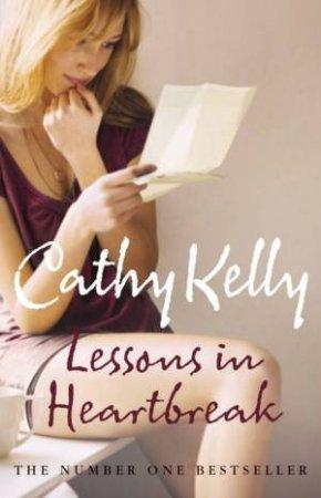 Lessons In Heartbreak by Cathy Kelly