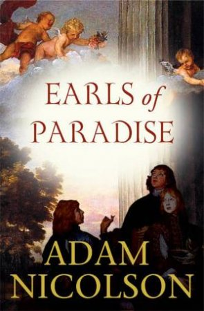 Earls Of Paradise by Adam Nicolson