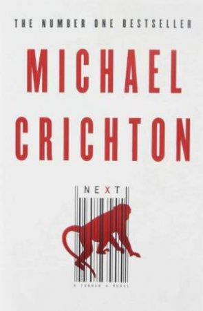Next  by Michael Crichton