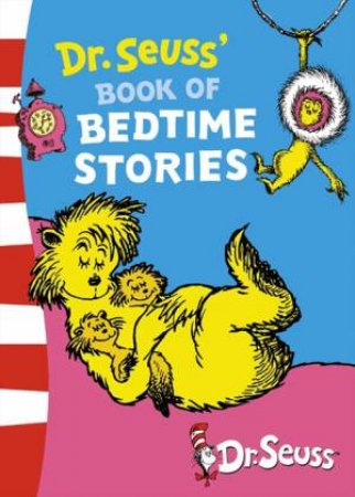 Dr Seuss'book Of Bedtime Stories by Dr Seuss