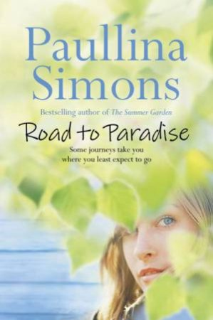 The Road To Paradise by Paullina Simons