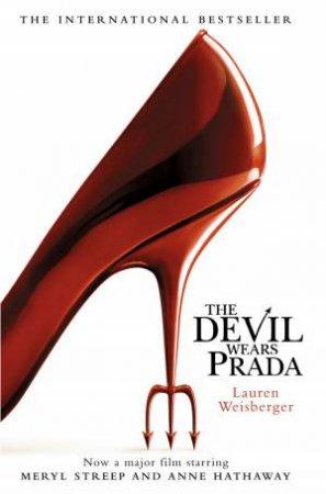 The Devil Wears Prada Movie Tie In by Lauren Weisberger
