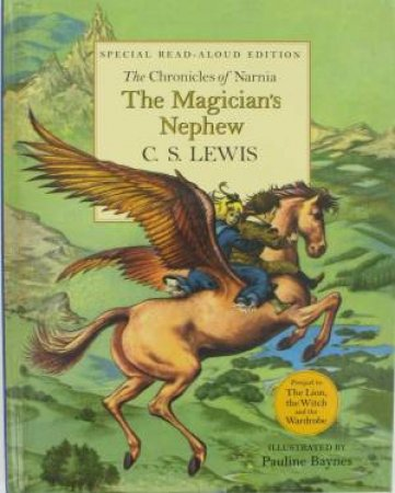 The Magician's Nephew by C S Lewis