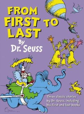 From First To Last by Dr Seuss
