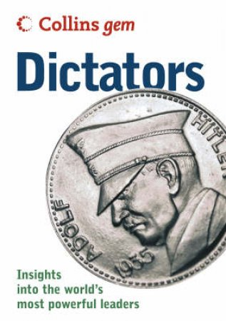 Collins Gem: Dictators by Sean Callery