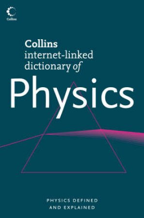 Collins Dictionary Of Physics by Eric Deeson