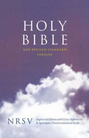 New Revised Standard Version Cross Reference Bible With Apocrypha by Unknown