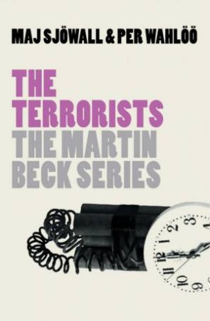 Martin Beck: The Terrorists by Maj Sjowall & Per Wahloo