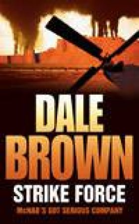 Strike Force by Dale Brown