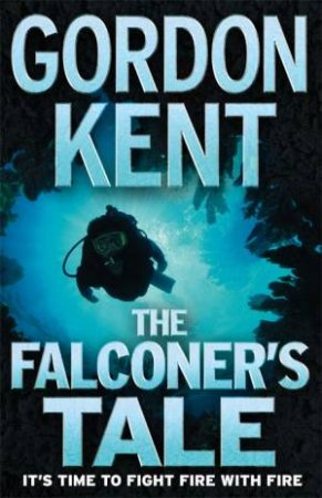 The Falconer's Tale by Gordon Kent
