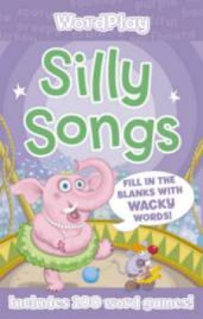 Silly Songs by Unknown