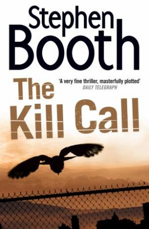 Kill Call by Stephen Booth