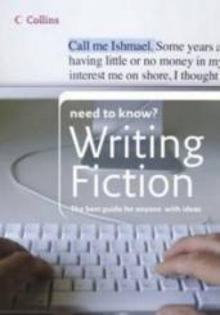 Collins Need To Know? Writing Fiction by Alan Wall